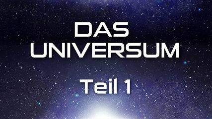 Das Universum - Teil 1 (2010) [Dokumentation] | Film (deutsch)
